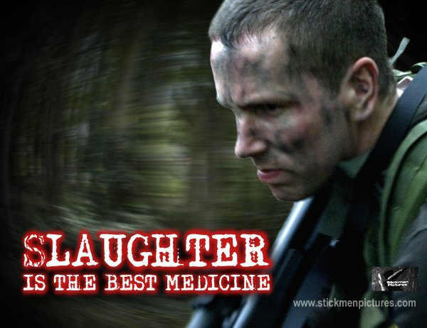 Slaughter is the Best Medicine